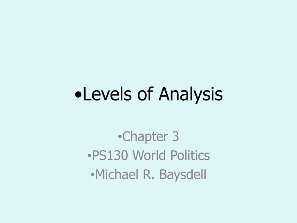 levels of analysis l.