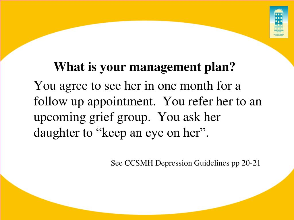 What is your management plan?