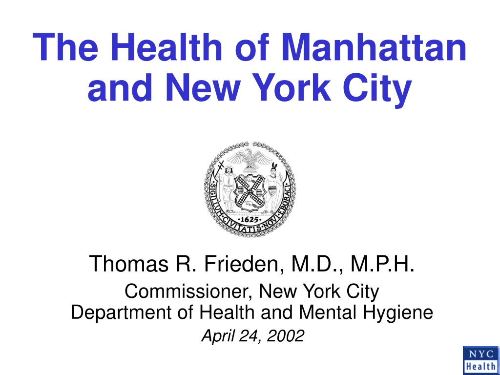 the health of manhattan and new york city l.
