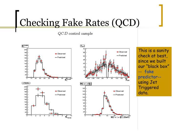 Checking Fake Rates (QCD)