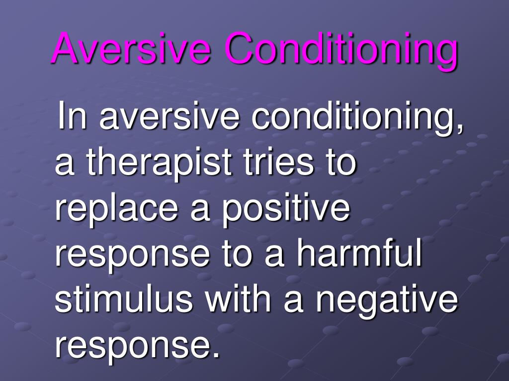 Aversive Conditioning