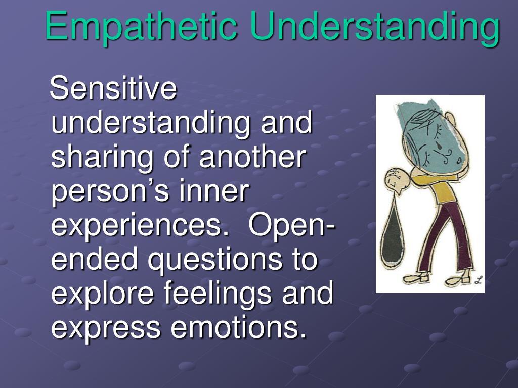 Empathetic Understanding