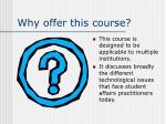why offer this course