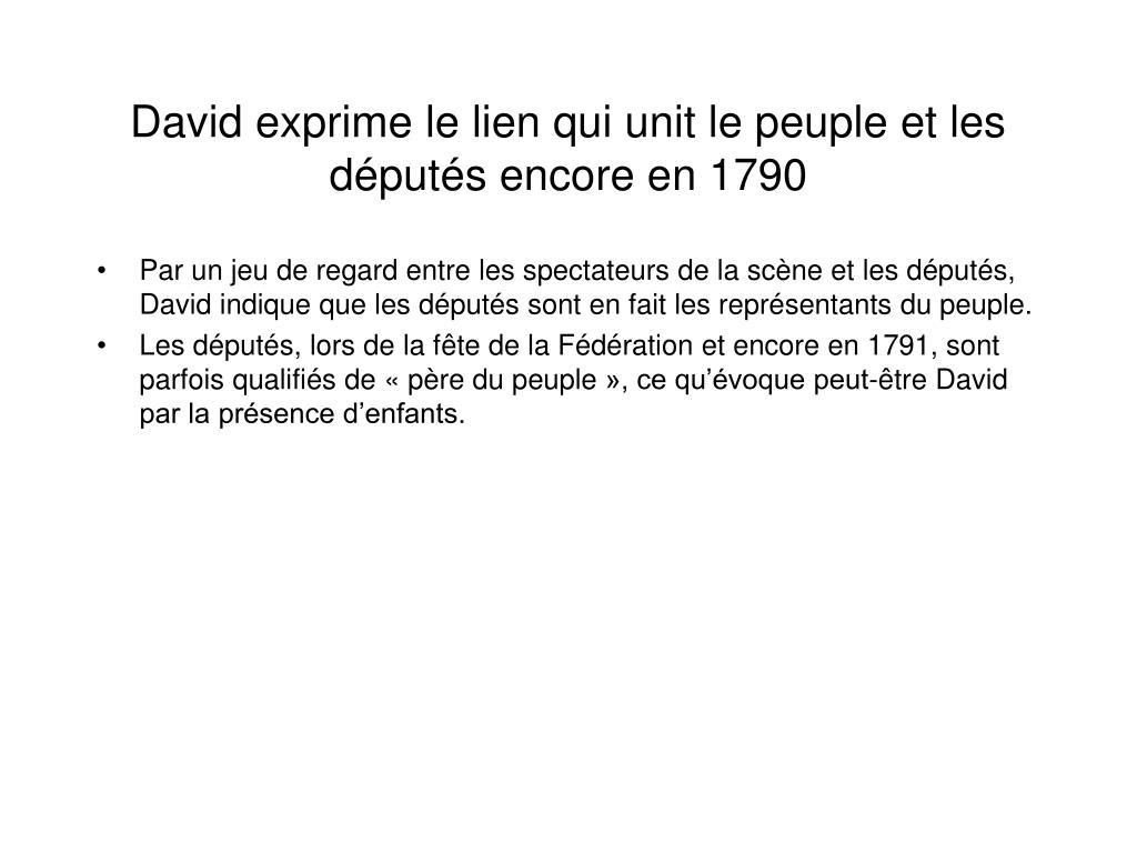 David exprime le lien qui unit le peuple et les députés encore en 1790
