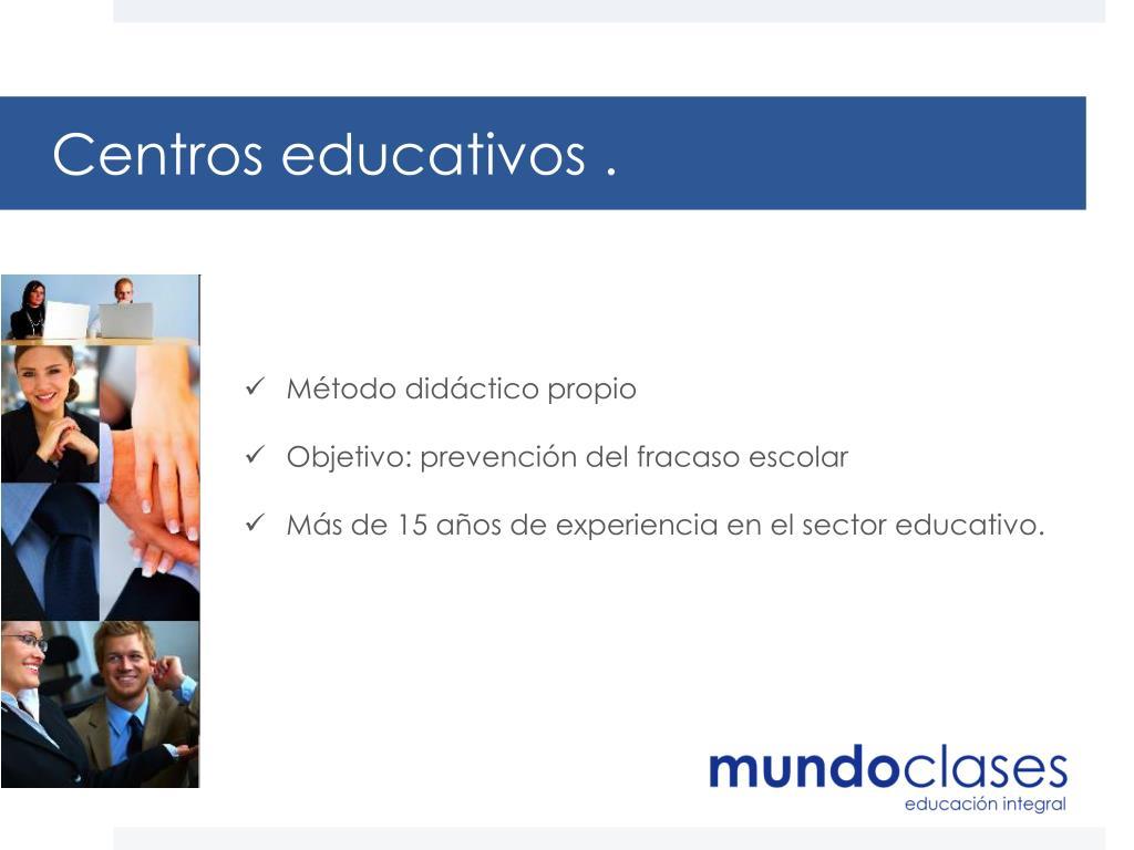 Centros educativos .