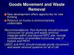 goods movement and waste removal