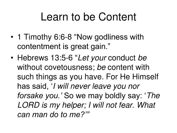 Learn to be Content