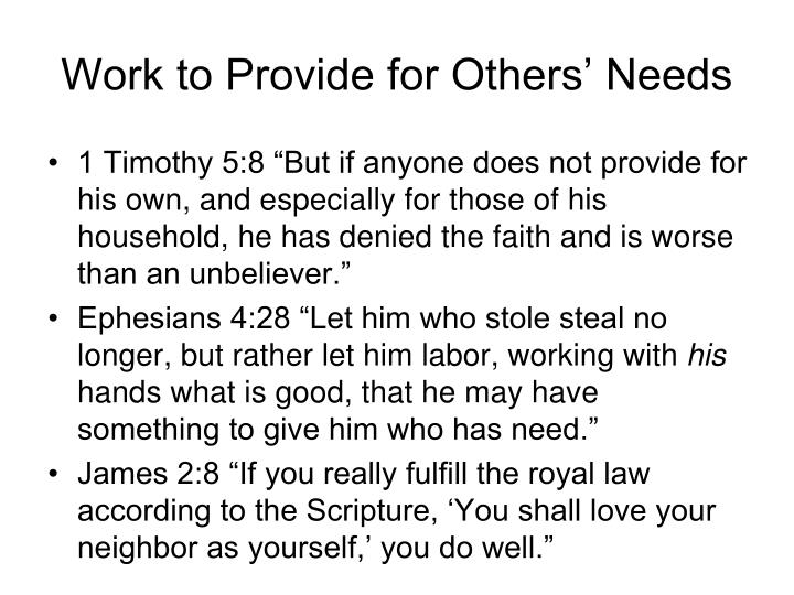 Work to Provide for Others' Needs