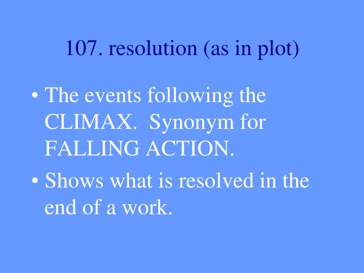 107. resolution (as in plot)