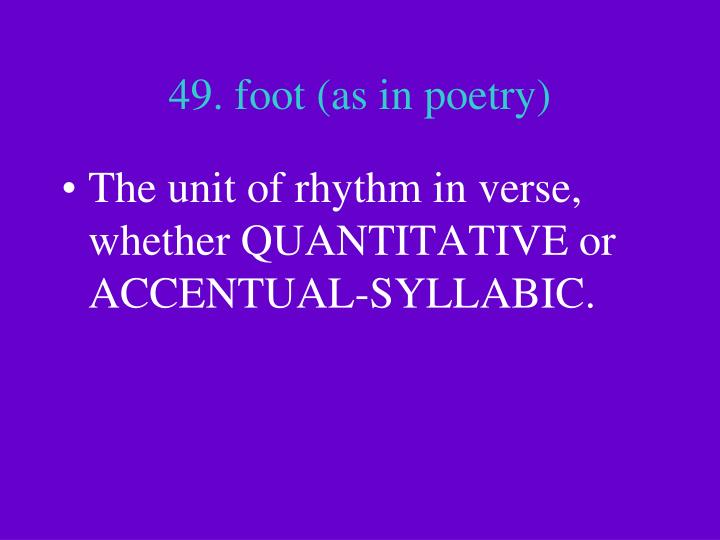 49. foot (as in poetry)