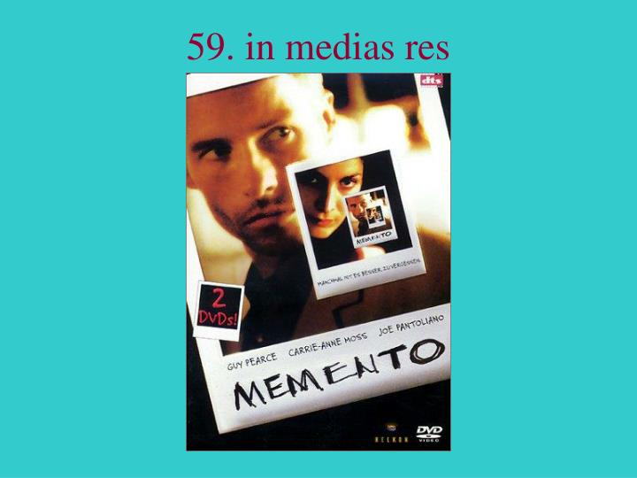 59. in medias res