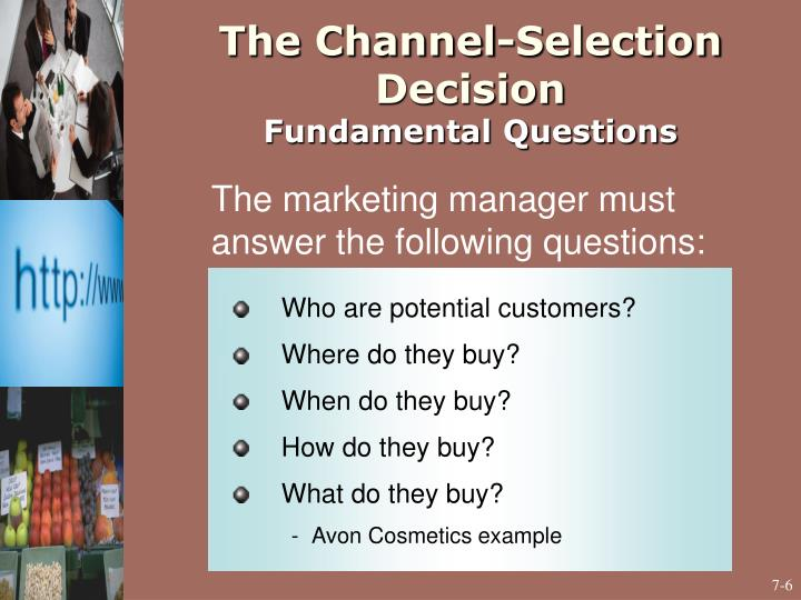 The Channel-Selection Decision