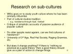 research on sub cultures