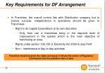 key requirements for df arrangement3