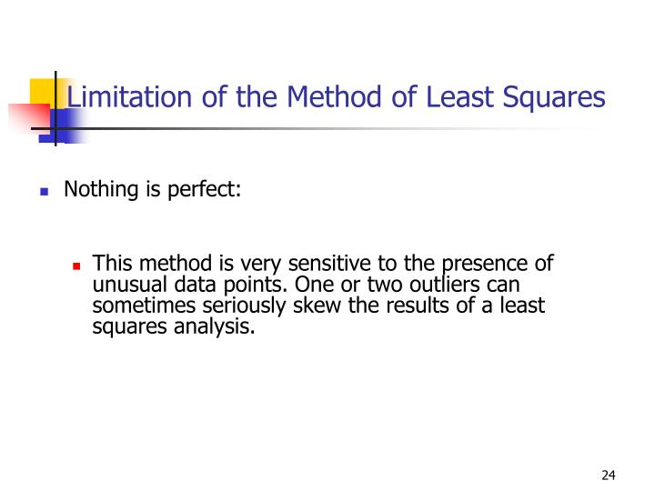 Limitation of the Method of Least Squares