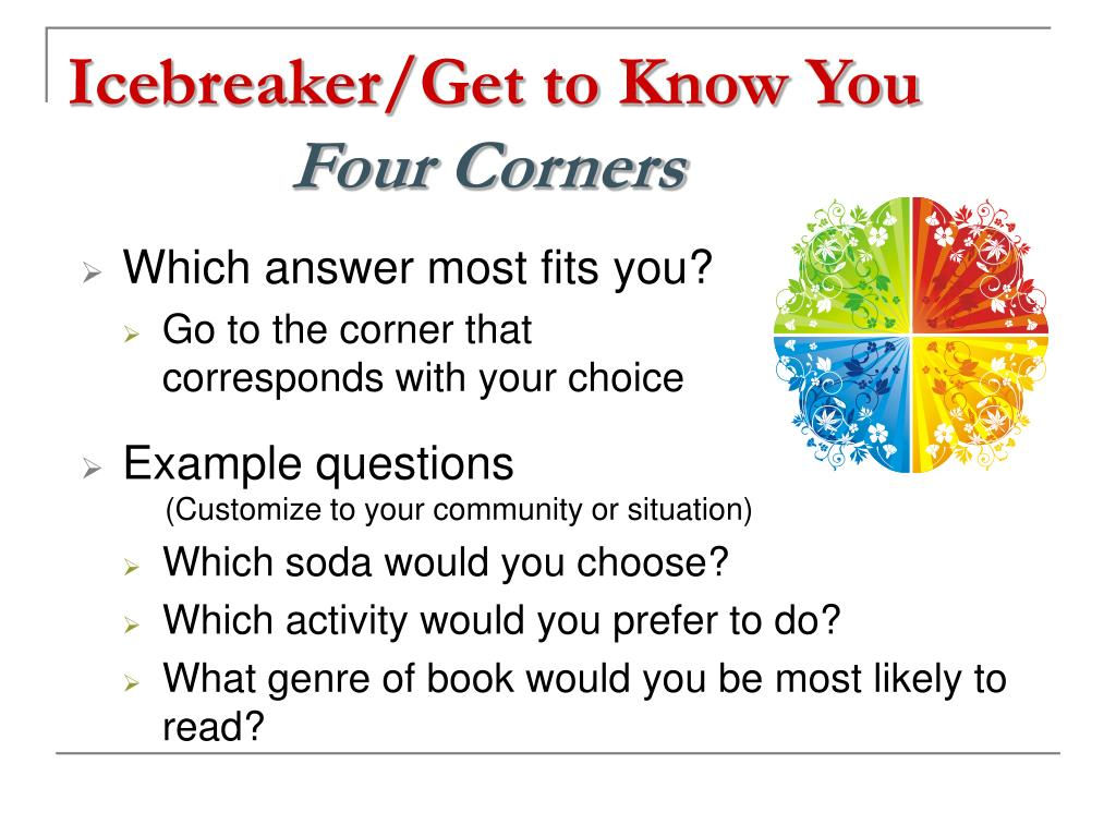 Icebreaker/Get to Know You