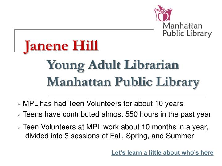 Janene hill young adult librarian manhattan public library