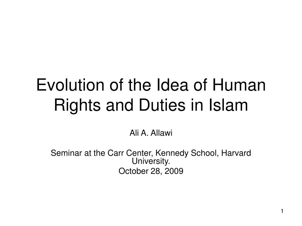 evolution of the idea of human rights and duties in islam l.