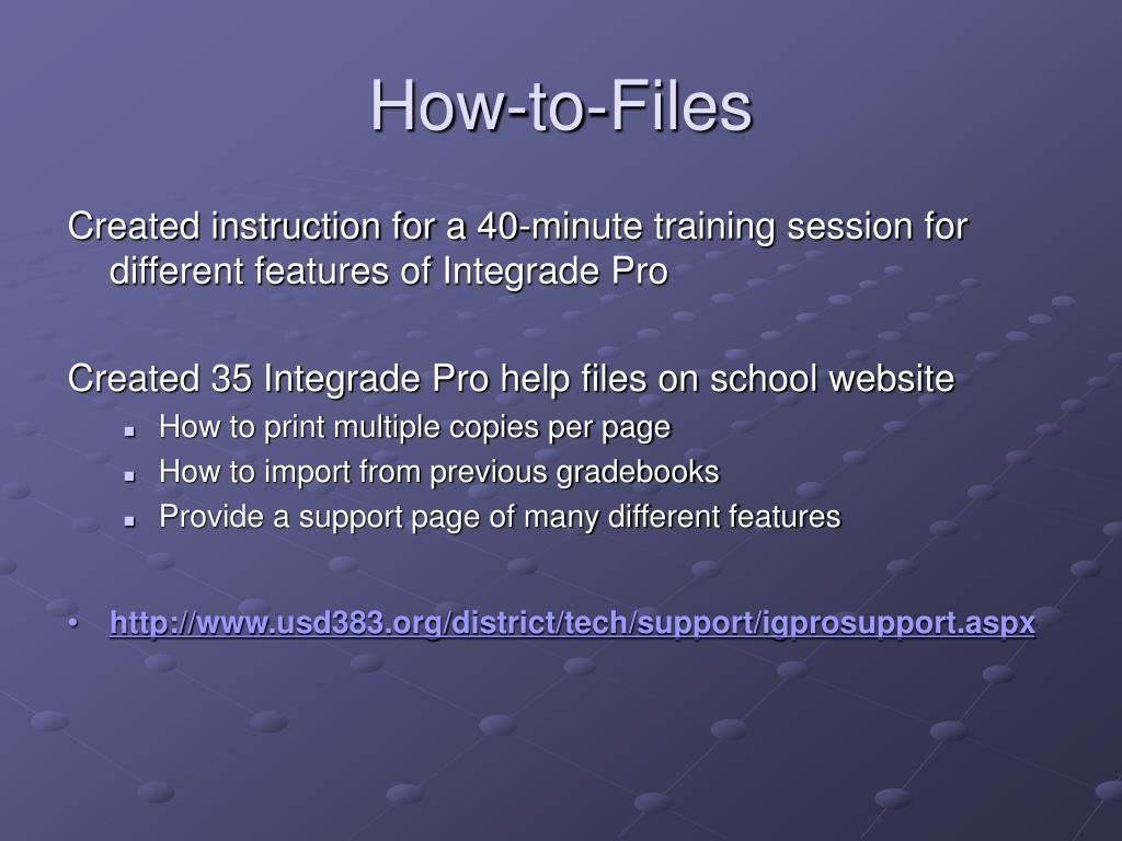 Created instruction for a 40-minute training session for different features of Integrade Pro