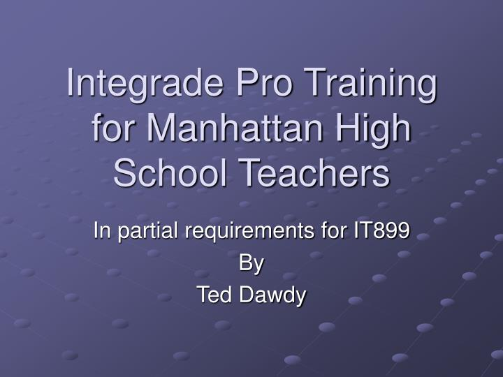 Integrade pro training for manhattan high school teachers