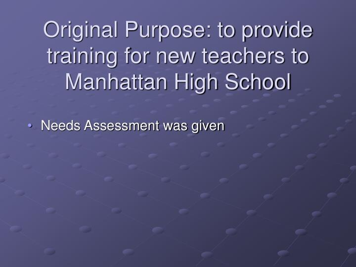 Original purpose to provide training for new teachers to manhattan high school