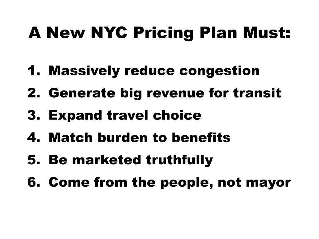 A New NYC Pricing Plan Must:
