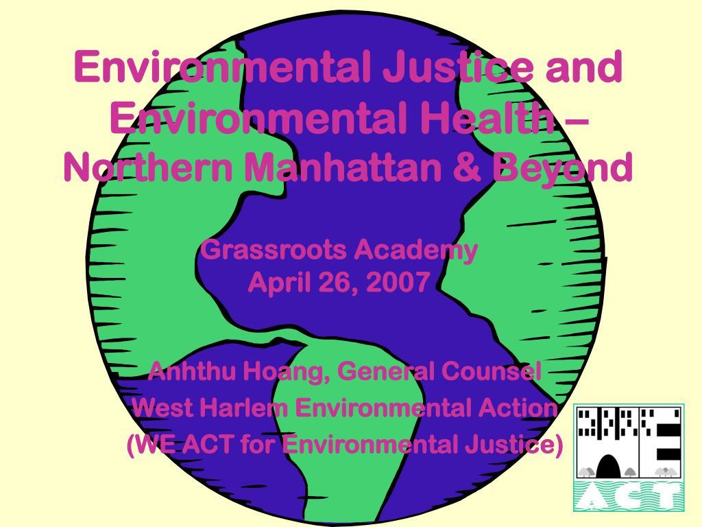 environmental justice and environmental health northern manhattan beyond
