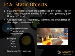 i 1a static objects