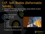 i 1f soft bodies deformable solids
