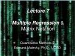 lecture 7 multiple regression matrix notation
