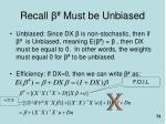 recall must be unbiased