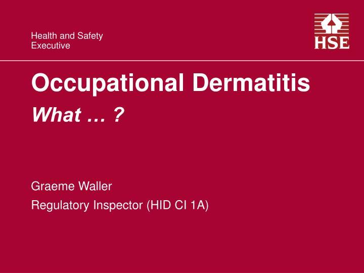 Occupational dermatitis what