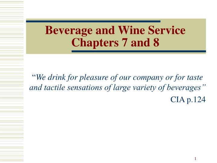 Beverage and wine service chapters 7 and 8