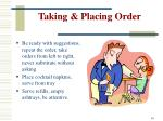 taking placing order