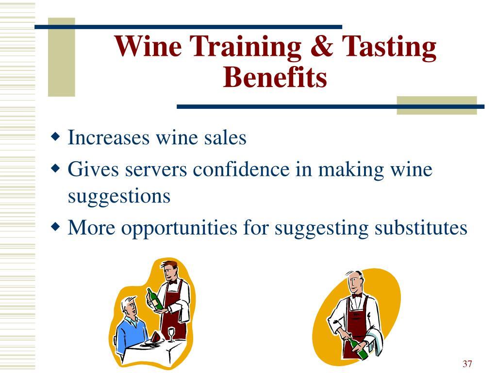 Wine Training & Tasting Benefits
