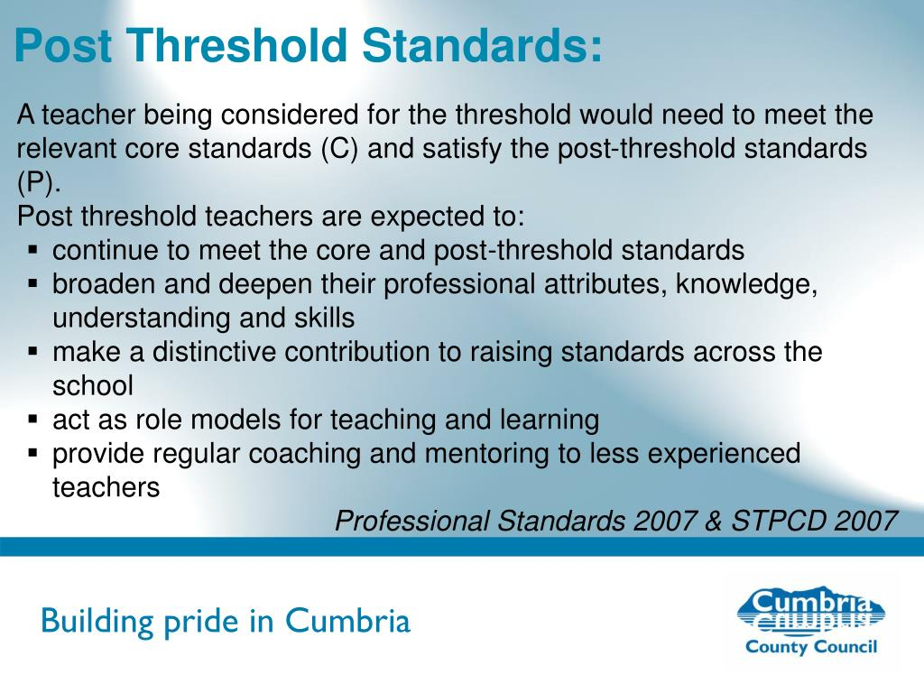 Post Threshold Standards: