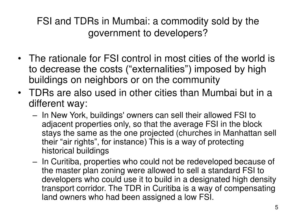 FSI and TDRs in Mumbai: a commodity sold by the government to developers?