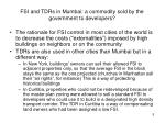 fsi and tdrs in mumbai a commodity sold by the government to developers