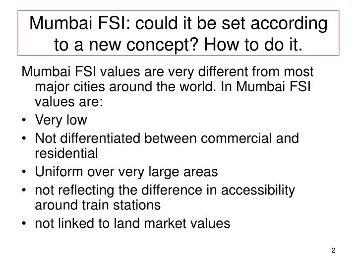 Mumbai fsi could it be set according to a new concept how to do it