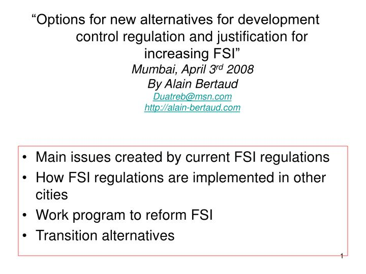 """""""Options for new alternatives for development control regulation and justification for increasing ..."""