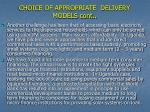 choice of appropriate delivery models cont1