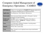 computer aided management of emergency operations cameo