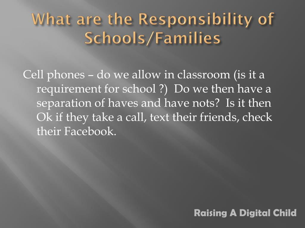 What are the Responsibility of Schools/Families