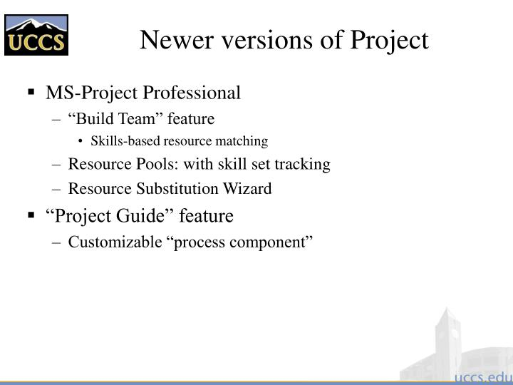 Newer versions of Project