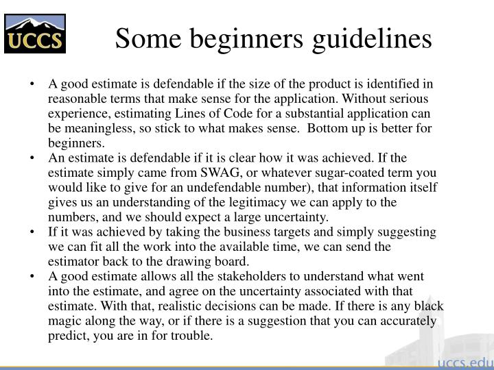 Some beginners guidelines