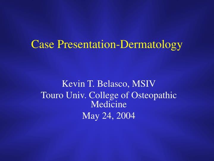case presentation dermatology n.