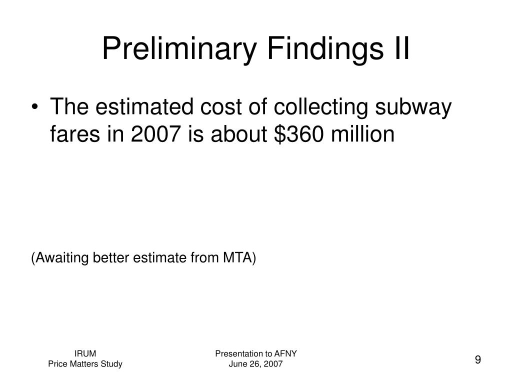 Preliminary Findings II