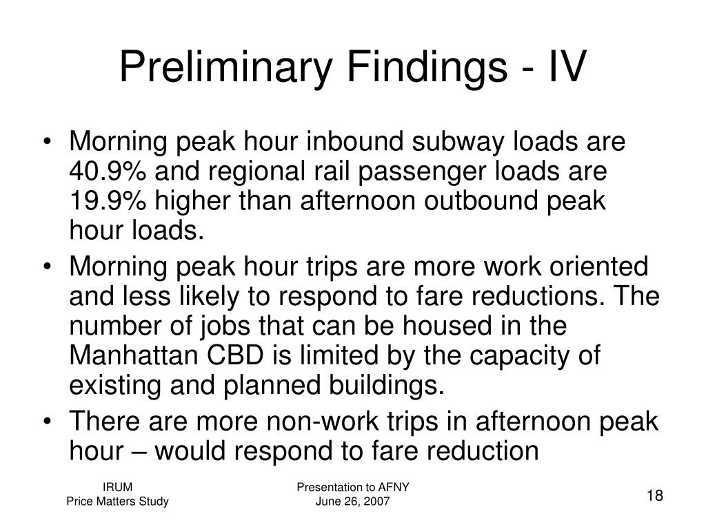 Preliminary Findings - IV