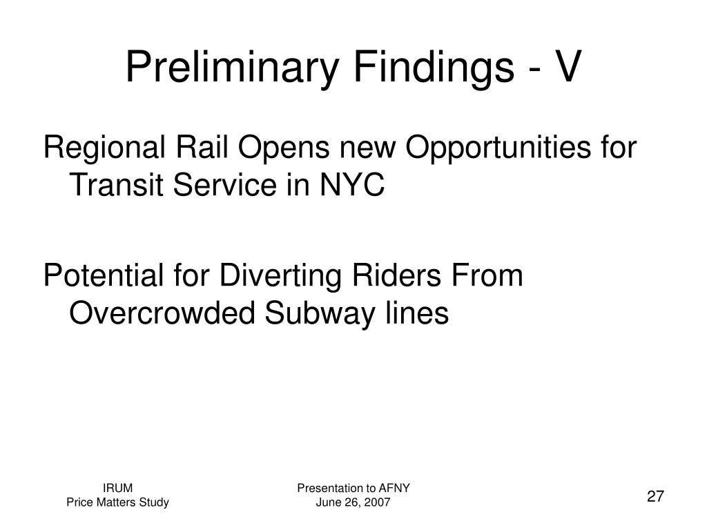Preliminary Findings - V