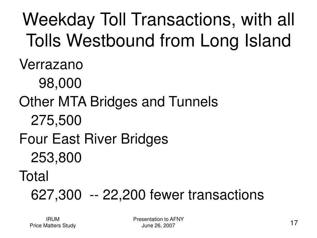 Weekday Toll Transactions, with all Tolls Westbound from Long Island